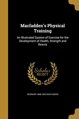 MACFADDENS PHYSICAL TRAINING