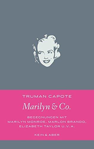 Buchseite und Rezensionen zu 'Marilyn & Co: Begegnungen mit Marilyn Monroe, Marlon Brando, Elizabeth Taylor und vielen anderen (Handlich)' von Truman Capote