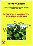 Integratori alimentari di origine vegetale