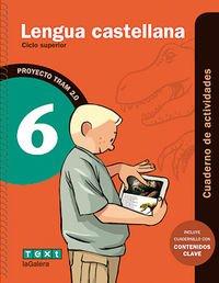 TRAM 2.0 Cuaderno de actividades Lengua castellana 6 - 9788441222021