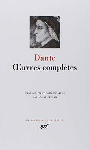 Dante : Oeuvres complètes