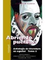 Abriendo Puertas: Antologia de Literatura en Espanol par Miguel De Cervantes