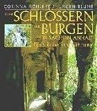 Schlösser und Burgen in Sachsen- Anhalt. Eine Reise