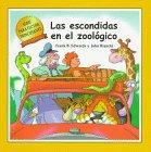 Las Escondidas En El Zoologico (New Reader Series) por Frank B. Edwards