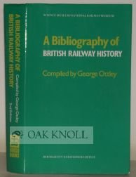 A Bibliography of British Railway History