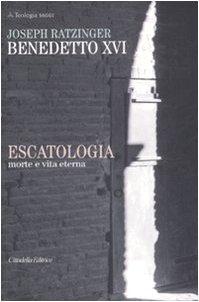 Escatologia. Morte e vita eterna