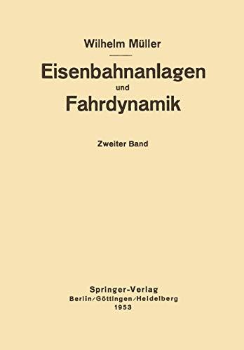 Eisenbahnanlagen und Fahrdynamik: Zweiter Band Bahnlinie und Fahrdynamik der Zugförderung