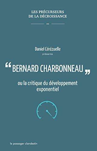 Bernard Charbonneau ou la critique du développement exponentiel