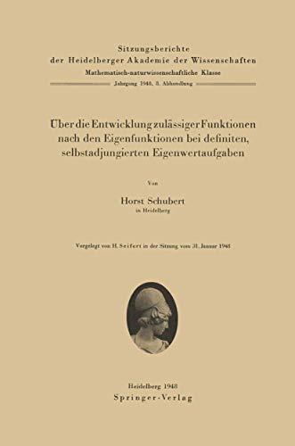 Über die Entwicklung zulässiger Funktionen nach den Eigenfunktionen bei definiten, selbstadjungierten Eigenwertaufgaben (Sitzungsberichte der Heidelberger Akademie der Wissenschaften (1948 / 8))