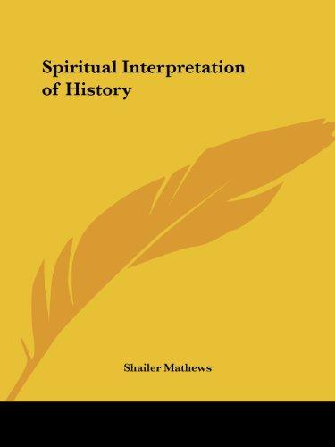 Spiritual Interpretation of History (1916)