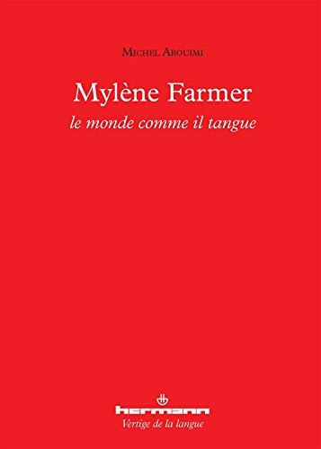 Mylène Farmer: Le monde comme il tangue
