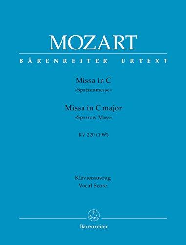 Missa C-Dur KV 220 (196b) <i>Spatzenmesse</i>. BÄRENREITER URTEXT. Klavierauszug, Urtextausgabe