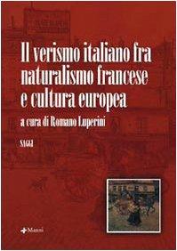 Il verismo italiano fra naturalismo francese e cultura europea