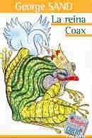 La Reina coax(+10 años) por George Sand