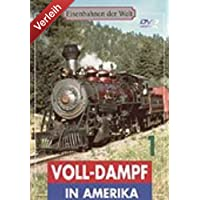 Voll-Dampf in Amerika