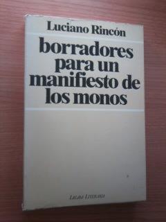 BORRADORES PARA UN MANIFIESTO DE LOS MONOS.