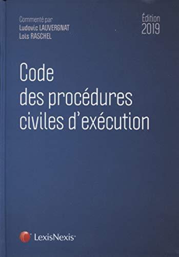 Code des procédures civiles d'exécution 2019 par Loïs Raschel