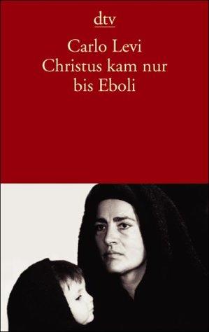 Carlo Levi: »Christus kam nur bis Eboli« auf Bücher Rezensionen