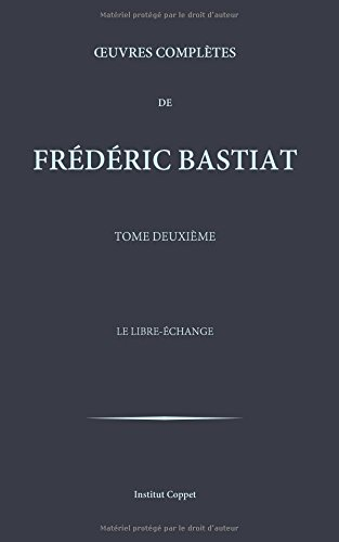 Oeuvres completes de Frederic Bastiat - tome 2: Volume 2