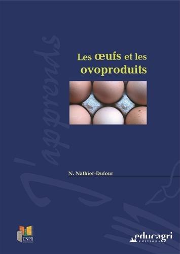 Les oeufs et les ovoproduits par Nathalie Nathier-Dufour