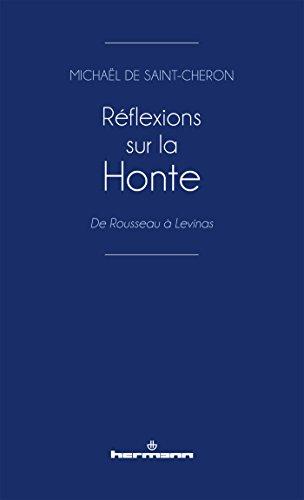 Réflexions sur la Honte: De Rousseau à Lévinas par Michaël Saint-Chéron de