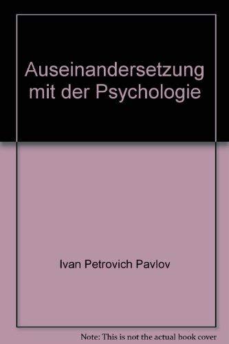 Auseinandersetzung mit der Psychologie (= Reihe