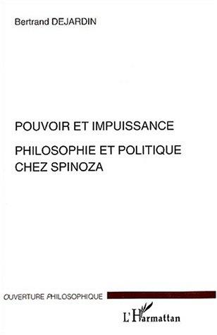 Pouvoir et impuissance : Philosophie et politique chez Spinoza