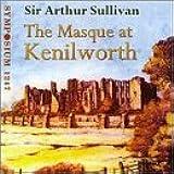 Sullivan: The Masque at Kenilworth