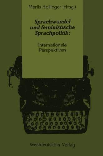 Sprachwandel und Feministische Sprachpolitik: Internationale Perspektiven