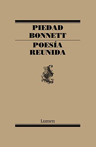 Poesía reunida (POESIA) por Piedad Bonnett