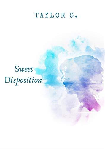 Sweet disposition por Taylor  S