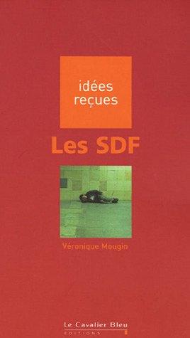 Les SDF par Véronique Mougin