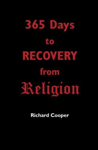 365 Days to Recovery From Religion