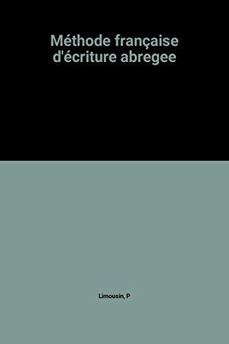 Méthode française d'écriture abregee