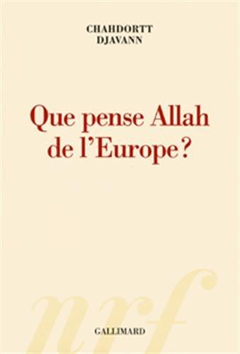 Que pense Allah de l'Europe? par Chahdortt Djavann