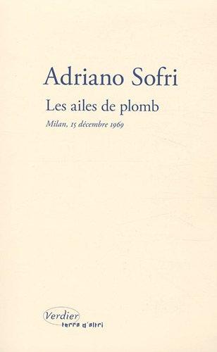 Les ailes de plomb : Milan, 15 décembre 1969