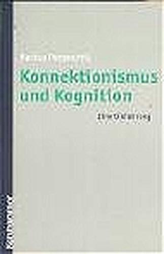Konnektionismus und Kognition: Eine Einführung