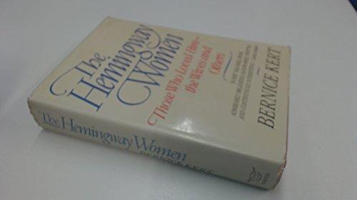 The Hemingway Women por Bernice Kert