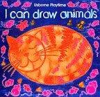I Can Draw Animals (Usborne Playtime)