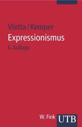 Expressionismus (Deutsche Literatur im 20. Jahrhundert) (German Edition)