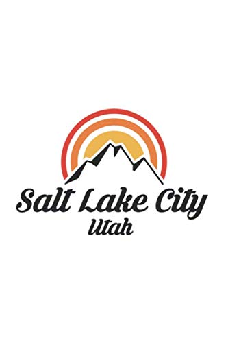 Salt Lake City Utah: UT City State Skiing Hiking Fishing Notebook Journal Lined Wide Ruled Paper Stylish Diary Vacation Travel Planner 6x9 Inches 120 Pages Gift
