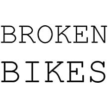Broken Bikes: Best of Fotomie Teil 2 (2008 - 2014)
