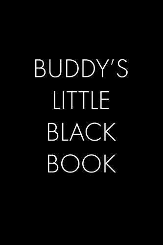 Buddy's Little Black Book: The Perfect Dating Companion for a Handsome Man Named  Buddy. A secret place for names, phone numbers, and addresses. Buddy Phone