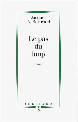 Le Pas du loup - Prix de Flore 1995