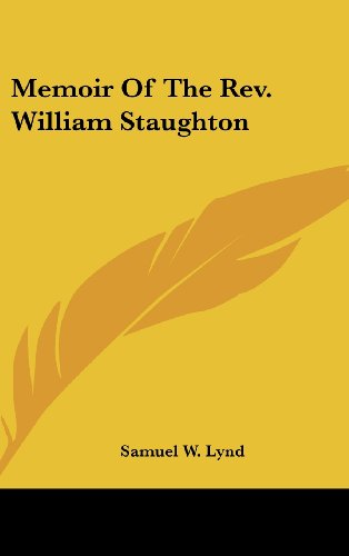 Memoir of the REV. William Staughton