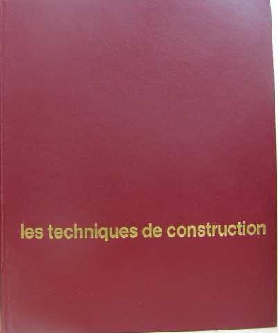 Encyclopédie du bâtiment: 3. les techniques de construction par Collectif