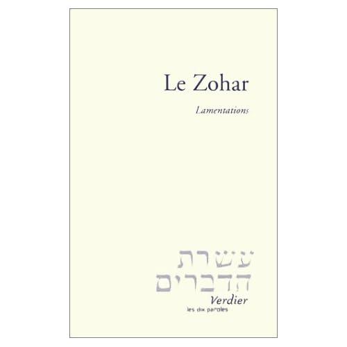 Le zohar : Lamentations