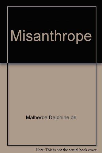 Misanthrope par Delphine de Malherbe