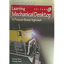 Learning Mechanical Desktop R6: A Process-Based Approach