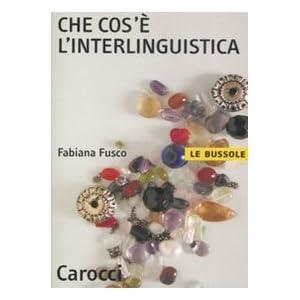 Che cos'è l'interlinguistica
